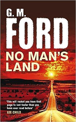 No Man's Land: Amazon.co.uk: G. M. Ford: 9780330441933: Books