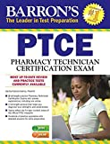 Barron's PTCE/Pharmacy Technician Certification Exam with Online Test