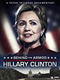 Hillary Clinton: Behind The Armor