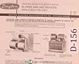 Dayton Blower Gas Unit Heaters, Models 3E248 thru 3E251, Operators Instruction & Parts Manual
