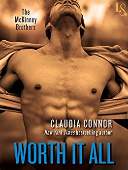 Worth It All by Claudia Connor