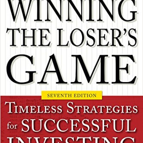 winning the losers game timeless strategies for successful investing