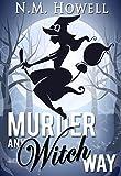 Murder Any Witch Way: A Brimstone Bay Mystery (Brimstone Bay Mysteries Book 1)