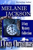 A Cozy Christmas: A Cozy Mystery Collection