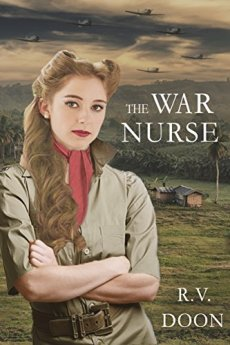 The War Nurse: A WWII Family Saga by [Doon, R.V.]