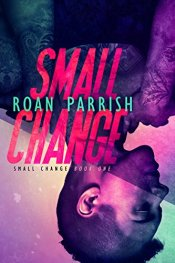 Small Change by [Parrish, Roan]