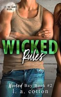 Wicked Rules (Wicked Bay Book 2) by [Cotton, L A]
