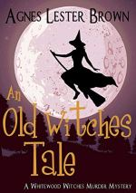 An Old Witches Tale