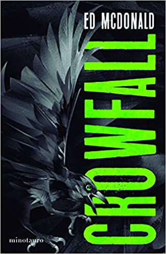 La marca del cuervo Crowfall de Ed McDonald