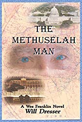 cover of The Methuselah Man: A Wes Franklin Novel by Will Dresser