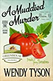 A Muddied Murder (Greenhouse Mysteries Book 1)