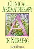 Clinical Aromatherapy in Nursing