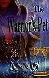 The Warrior's Pet (Cadi Warriors Book 1)