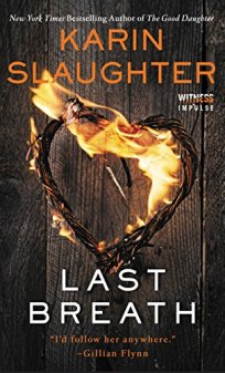 Last Breath (Kindle Single) by [Slaughter, Karin]
