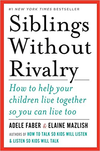 siblings without rivalry montessori book recommendation