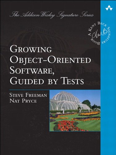 Growing Object-Oriented Software, Guided by Tests (Addison-Wesley Signature Series (Beck)) (English Edition)