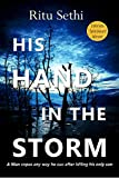 His Hand In the Storm: Gray James Detective Murder Mystery and Suspense (Chief Inspector Gray James Detective Murder Mystery Series Book 1)
