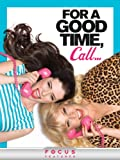For a Good Time, Call... poster thumbnail