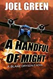 A Handful of Might (Blake Drysdale Book 1)