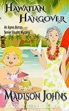 Hawaiian Hangover (Agnes Barton Senior Sleuth Mystery Book 12)