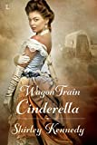 Wagon Train Cinderella (Women of the West)
