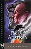 The Old American (Hardscrabble Books-Fiction of New England)