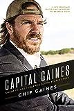 Capital Gaines: Smart Things I Learned Doing Stupid Stuff