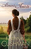 Almost Amish (Tomorrow's Promise Collection Book 5)