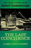 The Last Coincidence (The Nero Wolfe Mysteries Book 4)