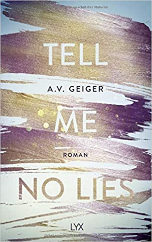 "Rezension | ""Tell Me No Lies"" von A.V. Geiger"