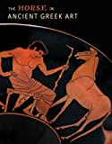 Product review for The Horse in Ancient Greek Art