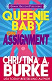 Queenie Baby: On Assignment (Romantic Comedy Mystery)