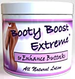 Booty Boost Extreme Lotion Butt Enhancement Cream, 4 oz, 2 Month Supply