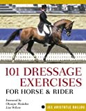 Product review for 101 Dressage Exercises for Horse & Rider (Read & Ride)