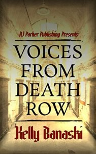 Voices from Death Row by [Banaski-Sons, Kelly, Parker, RJ]