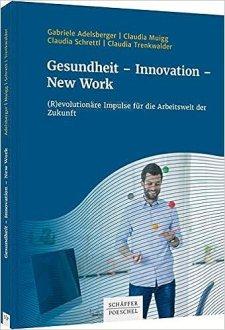 Buch Gesundheit - Innovation - New Work