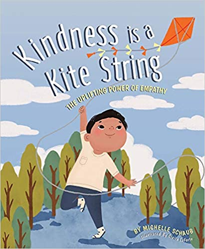 Kindness Is a Kite String: The Uplifting Power of Empathy