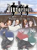 The Jitterbugs: Pioneers of Jit