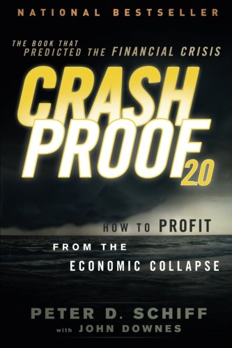 Crash Proof 2.0: How to Profit From the Economic Collapse