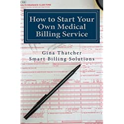 How to Start Your Own Medical Billing Service: Becoming Self Employed