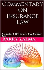 Commentary On Insurance Law: November 1, 2018 Volume One, Number Two by [Zalma, Barry]
