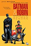 Batman and Robin, Vol. 1: Batman Reborn (Batman by Grant Morrison series)