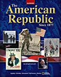 The American Republic Since 1877, Student Edition (U.S. HISTORY - THE MODERN ERA)