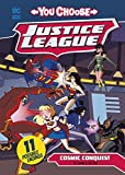 Cosmic Conquest (You Choose Stories: Justice League)