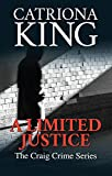 A Limited Justice (The Craig Crime Series Book 1)