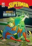 The Menace of Metallo (Superman)