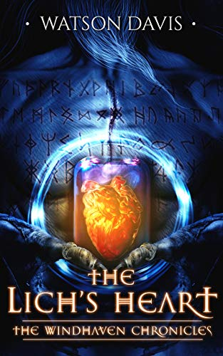 The Lich's Heart (The Windhaven Chronicles) by [Davis, Watson]
