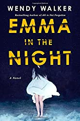 "cover of ""Emma in the Night"" by Wendy Walker"