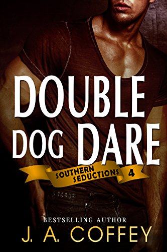 Double Dog Dare by J.A. Coffey