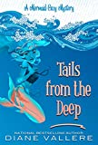 Tails from the Deep: A Mermaid Cozy Mystery (Mermaid Mystery Novella Book 1)